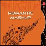 Romantic Mashup Songs