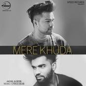 Mere Khuda Song