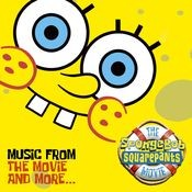 The SpongeBob SquarePants Movie-Music From The Movie and More Songs