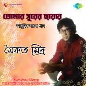 Tomar Surer Chhayay - Saikat Mitra Songs