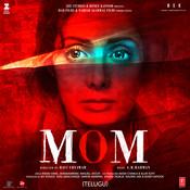 Mom - Telugu Songs