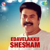 Edavelakku Shesham Songs