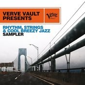 Verve Vault Presents: Rhythm, Strings And Cool Breezy Jazz Sampler Songs