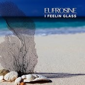 I Feelin Glass Songs