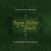 Begum Akhtar Sings Ghalib Songs