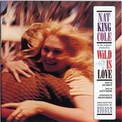 Wild Is Love Songs