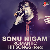Sonu Nigam Romantic Hit Songs- (Solo) Songs