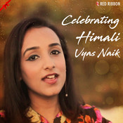 Celebrating Himali Vyas Naik Songs
