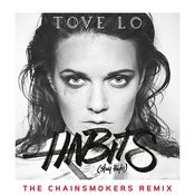 Habits (Stay High) (The Chainsmokers Radio Edit) Songs