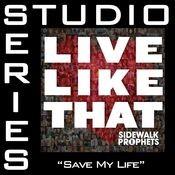 Save My Life (Studio Series Performance Track) Songs