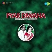 Pyar Deewana Songs