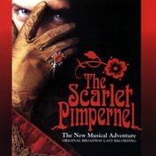 The Scarlet Pimpernel Original Broadway Cast Recording Songs