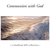 Communion With God Songs