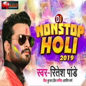 D J Non Stop Holi 2019 MP3 Song Download- D J Non Stop Holi