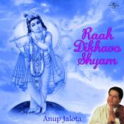 Raah Dikhavo Shyam Songs
