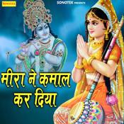 Mira Ne Kamal Kar Diya Song