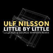 Little By Little (Lulleaux & George Whyman Remix) Songs