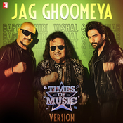 Jag Ghoomeya - Times of Music Version Song