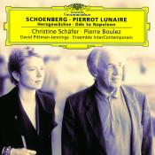 Schoenberg: Pierrot Lunaire; Herzgewächse; Ode to Napoleon Songs