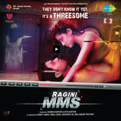 Ragini Mms Songs