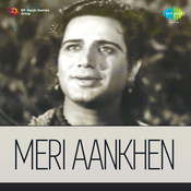 Meri Ankhen Songs