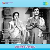 Dorikithe Dongalu Songs