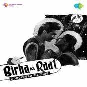 Biraha Ki Raat Songs