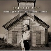 Dirty Jeans and Mudslide Hymns Songs