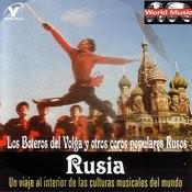 Rusia: Los Boteros Del Volga Y Otros Coros Populares Rusos Songs