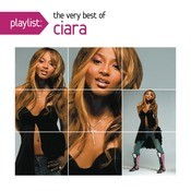 Playlist: The Very Best Of Ciara Songs