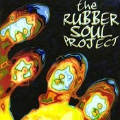 The Rubber Soul Project Songs