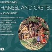 Humperdinck: Hansel and Gretel - A Fairy-Tale Opera in Three Acts Songs