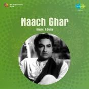 Naach Ghar Songs
