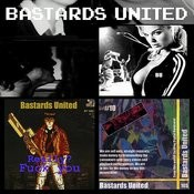 Bastards United + Really, Fuck You! Songs