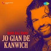 Hans Raj Hans Jo Gian De Kanwich Songs