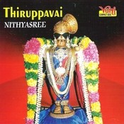 Thiruppavai (Nithyasree) Songs