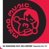 Happening Now (feat. Nica Brooke) (Da Sunlounge's Plus Two Mix) Song
