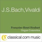 Johann Sebastian Bach, Antonio Vivaldi, Organ Concerto In D Minor, BWV 596 / Rv 565 Songs