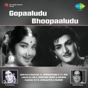 Gopaaludu Bhoopaaludu Songs
