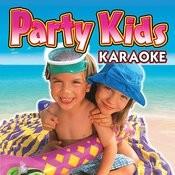 Party Kids Karaoke Songs