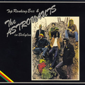 Top Ranking Eric & The Astronauts in Babylon Songs