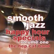 Smooth Jazz Happy Hour Specials Vol. 1 Songs