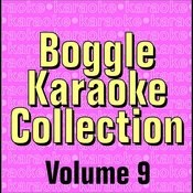 Boggle Karaoke Collection - Volume 9 Songs