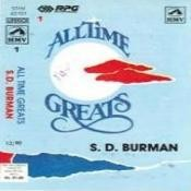 All Time Greats - S D Burman Songs