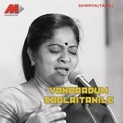Vandaadum Solaithanile Songs