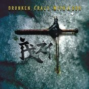 Drunken, Crazy, With A Gun Songs
