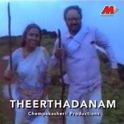 Theerthadanam Songs
