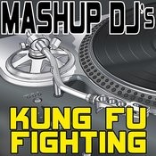 Kung Fu Fighting (Remix Tools For Mash-Ups) Songs