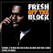 Fresh Off The Block Songs