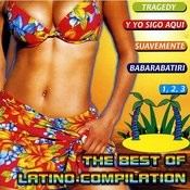 The Best Of Latino Compilation Songs